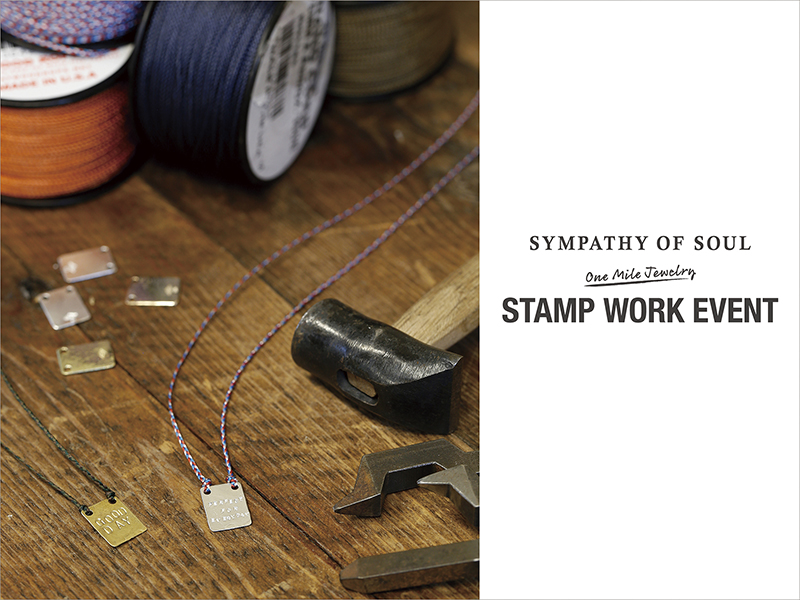 SYMPATHY OF SOUL One Mile Jewelry STAMP WORK EVENT